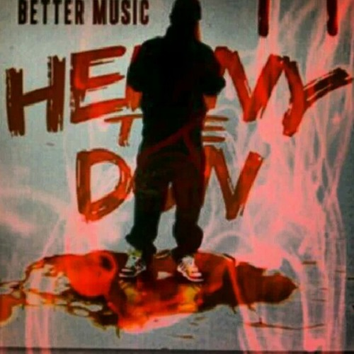 HTD Hold It Down at Better Music