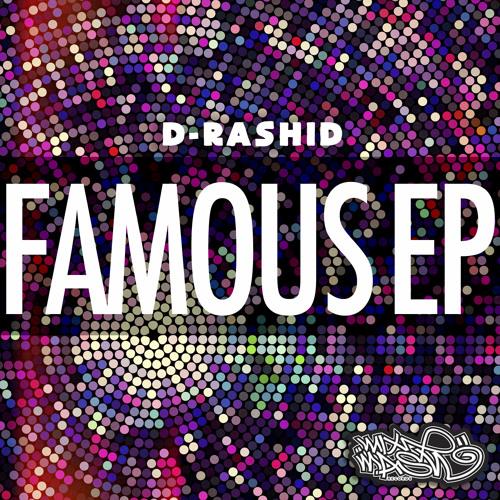 D-Rashid - FAMOUS
