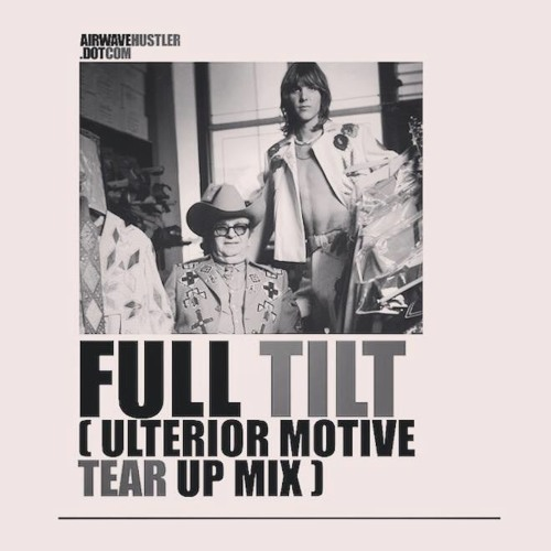 Mercedes - Full Tilt (Ulterior Motive Remix) Released 17th FEB 2014