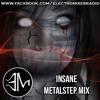 INSANE Metalstep Mix