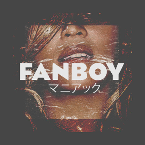 Beyoncé - Blow (FanBoy Bootleg Remix)