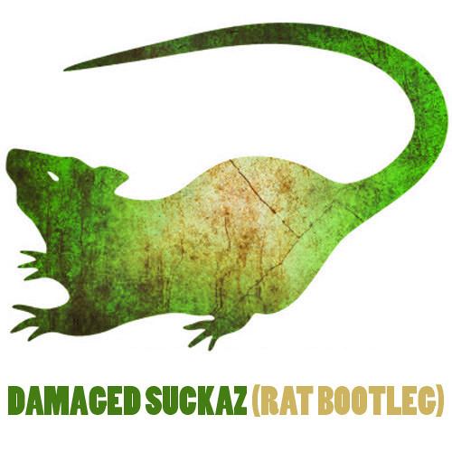 Adrian Lux vs TJR - Damaged Suckaz(RAT Bootleg) [FREE DOWNLOAD]