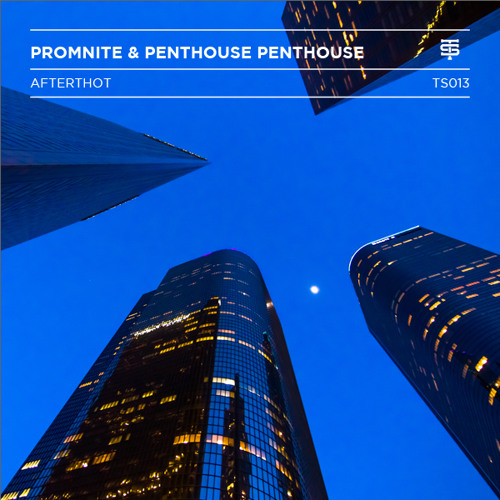 afterthot by Promnite & Penthouse Penthouse