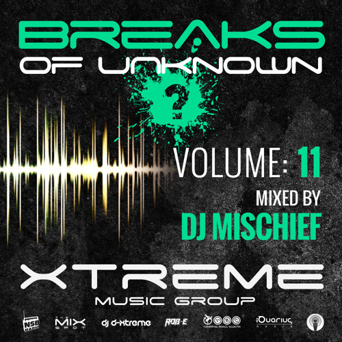 Breaks Of Unknown Vol. 11 - DJ Mischief
