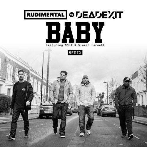 Rudimental - Baby (DeadExit Remix)
