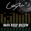 Bass Keep Buzzin' (prod. by Nomak)