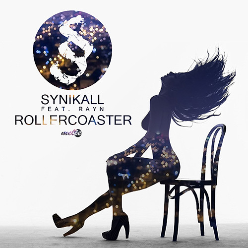 Snippet - Synikall - Rollercoaster ft Rayn