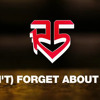 R5 (I Cant)Forget About You Full Song