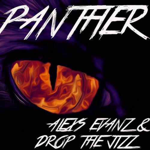 Alexs Evanz & DroptheJizz - Panther (OriginalMix) [FREE DOWNLOAD]