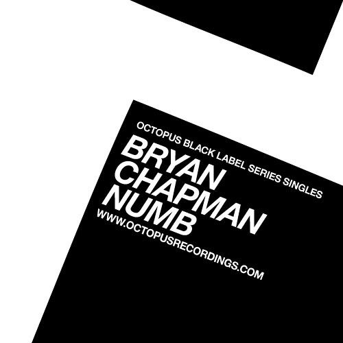 Bryan Chapman - Numb [Octopus Black Label]