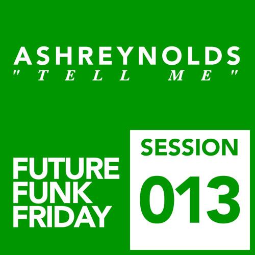 AshReynolds - Tell Me