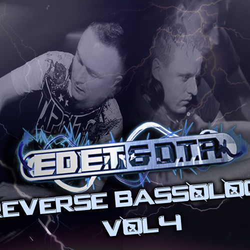 Ed E.T & D.T.R - Reverse Bassology Vol 4