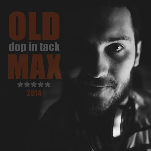 Mixed by OLDMAX - DOP IN TACK [2014]