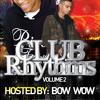 Club Rhythms Vol.2 Hosted By Bow Wow