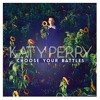 Katy Perry - Choose Your Battles (Acoustic)