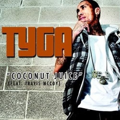 Coconut Juice- TYGA (Kundo Bootleg Remix) [FREE DOWNLOAD]