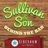 Sullivan & Son: Behind the Bar #1 - Steve Byrne and Owen Benjamin