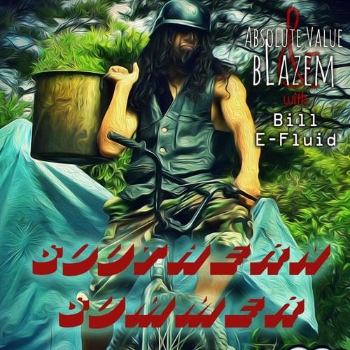 Southern Summer by Absolute Value & bLazem ft Bill E-Fluid