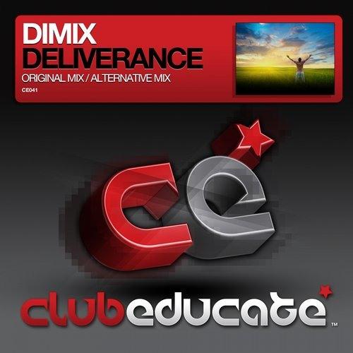 Dimix_Deliverance_Original_Mix (Out on Beatport/Club Educate Records)