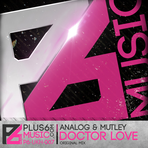 Analog & Mutley - Doctor Love (Original Mix) // OUT NOW