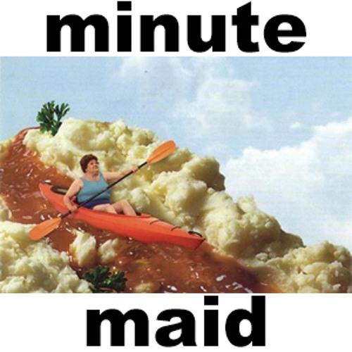 Minute Maid [prod. Great Dane]