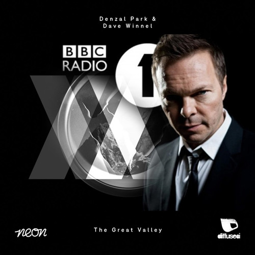The Great Valley (Pete Tong BBC Radio 1 Set Rip) 14-2-14