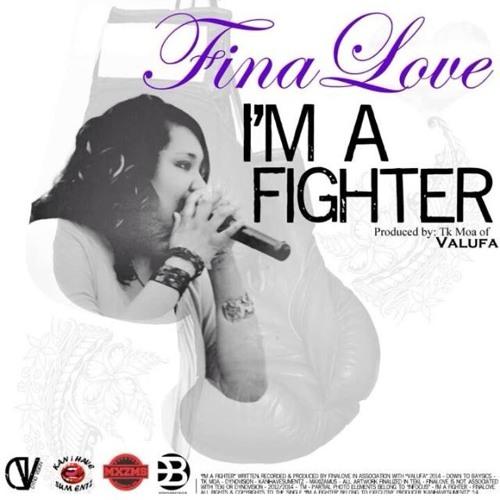 FinaLove - I'm A Fighter