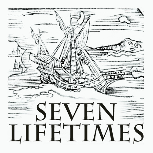 Seven Lifetimes