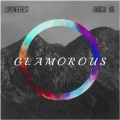 Fergie - Glamorous (LoveInterest x Radical Kid Remix)