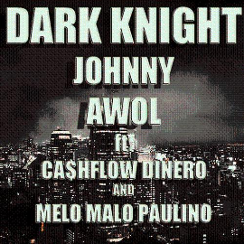DARK KNIGHT - ft. Ca$hFlow Dinero, Melo Malo Paulino