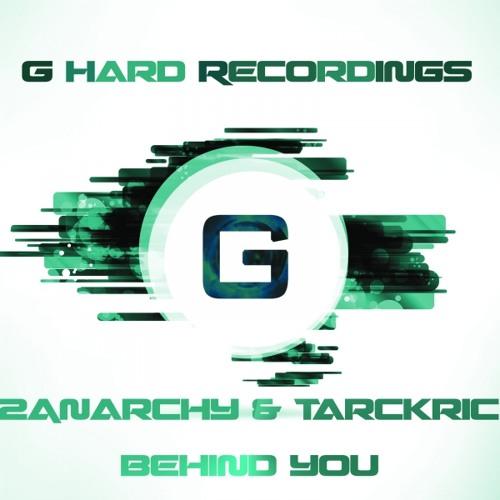 2Anarchy & Tarckric - Behind You