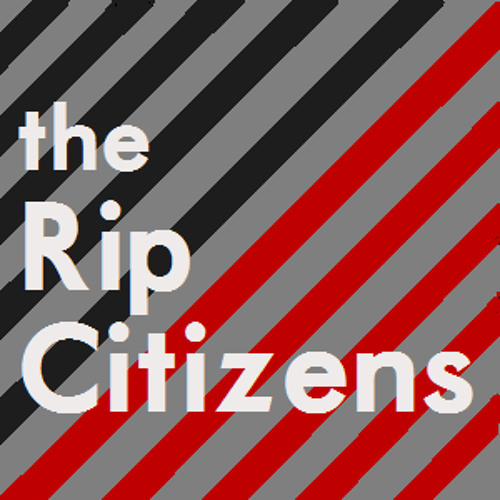 The Rip Citizens Ep. 26 - The All-Star Special!