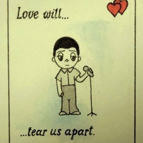 Love Will Tear Us Apart - Joy Division Cover