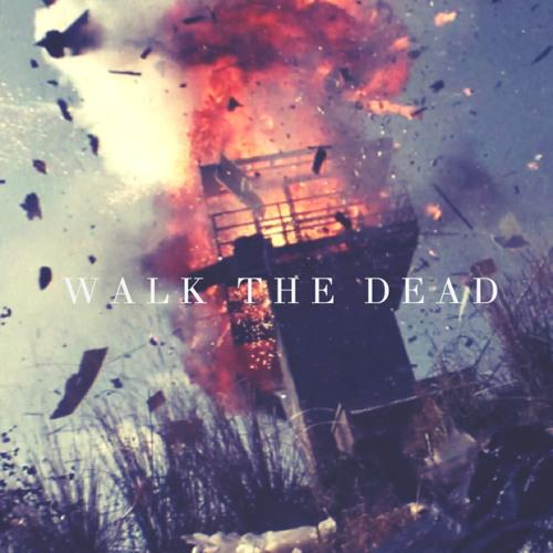 Walk the Dead