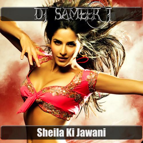 Sheila Ki Jawani [ DJ Sameer J Aggrotech Mix] [ Re-Up]