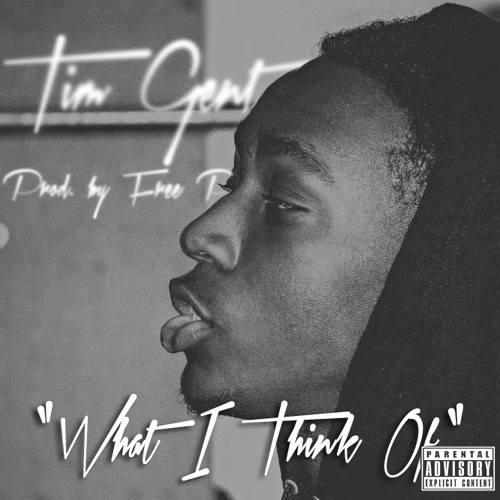 What I Think Of (prod by Free P)