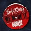 Busta Rhymes Ft. Linking Park -We Made It (Nosso Remix)