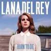 Born to die -Lana Del ray  (remix jimss)