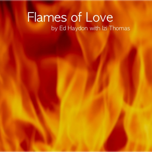 Flames Of Love (ft. Izi Thomas)