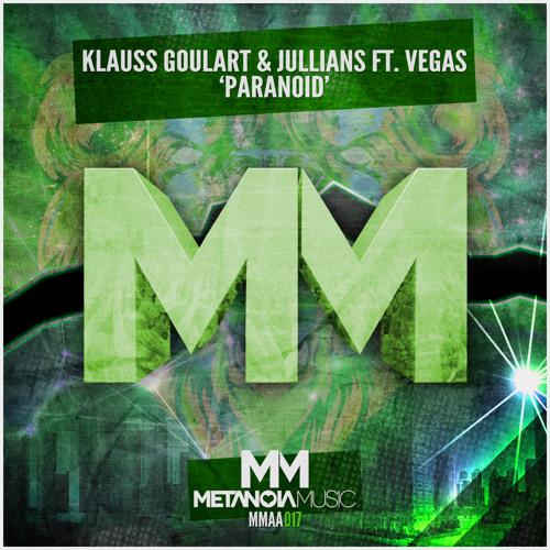 Klauss Goulart & Jullians feat. Vegas - Paranoid (Hardwell On Air 154 Demo Of The Week)