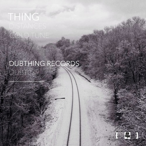 Thing - Cold Tune (Dubthing 039) OUT NOW ! ! !