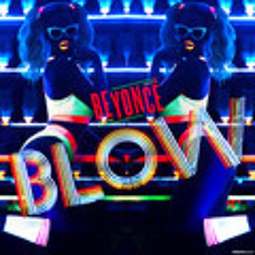 Beyoncé - Blow (Jad Desenchanntee Vs Loverush  Remix)BY BGD DJ