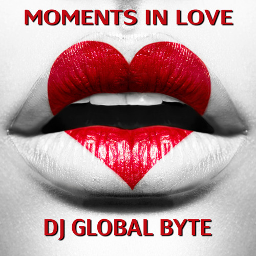 [Preview] Dj Global Byte - Moments In Love [Ultrasonik Records - Swiss]