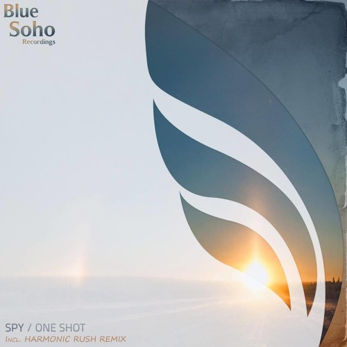 Spy - One Shot (Harmonic Rush Remix) [Blue Soho]