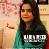 Maria Meer - Sun Raha Hai Na Tu [www.pmm.net.pk]
