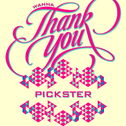 Pickster - Wanna Thank You  [FREE DOWNLOAD]