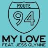 Route 94 - My Love feat. Jess Glynne (Original vs Patrick Hagenaar Colour Code Club Mix)