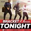 Bracket ft Flavour - Tonight (Prod. Jaystuntz)