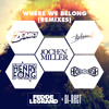 Fedde Le Grand & DI-RECT - Where We Belong (Remix Medley) - Out February 24th