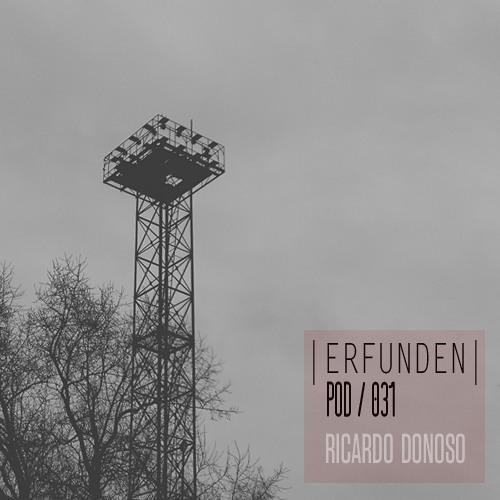 ERFUNDEN | Pod 031 | Ricardo Donoso